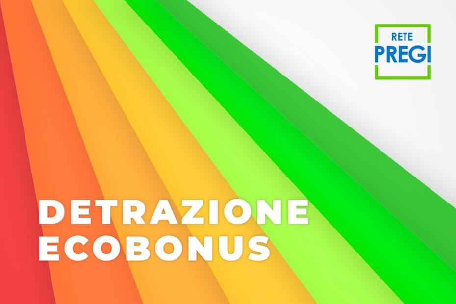 Detrazione Ecobonus: esiste un importo massimo detraibile